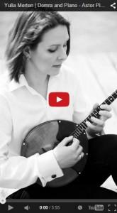 Yulia Merten | Domra and Piano - Astor Piazzolla, Oblivion