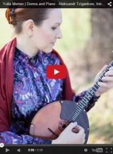 Yulia Merten | Domra and Piano - Aleksandr Tzigankow, Introduktion und Csárdás